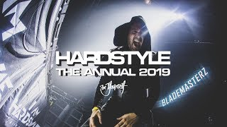 Hardstyle The Annual 2019 Megamix