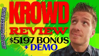 Krowd Review, Demo, $5197 Bonus, Krowd Review