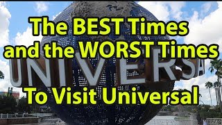 The BEST Times & The Worst Times to Visit Universal Studios Orlando