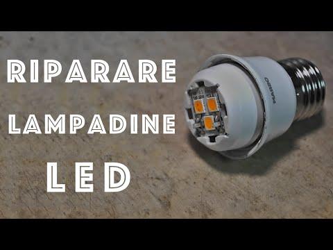 Come riparare e riutilizzare Lampadine a LED - Fai da Te