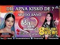 Arzoo Bano | Hindi Songs | Best Bollywood Sad Songs | Audio Jukebox