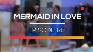 Mermaid In Love   Episode 145