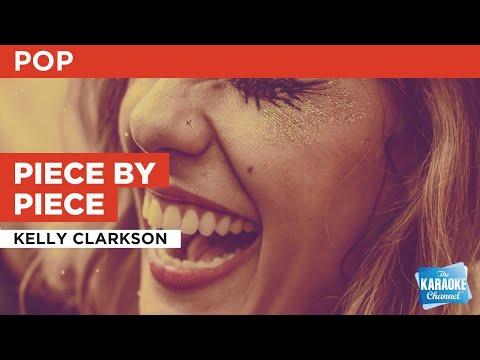 Piece by Piece : Kelly Clarkson | Karaoke with Lyrics