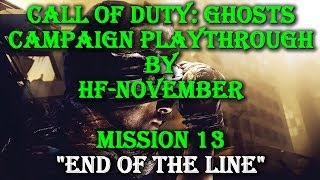 preview picture of video 'Call of Duty: Ghosts - Campaign Walkthrough - End of the Line (Mission 13)'