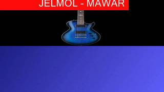 Jelmol - Mawar (lirik) HQ Sound