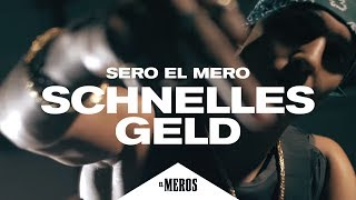 Sero El Mero   Schnelles Geld (Official Video ∣ Prod. By PzY)