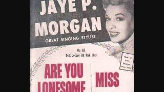 Jaye P. Morgan - Are You Lonesome Tonight? (1959)