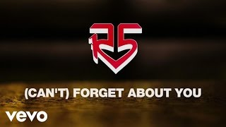 R5   (I Can't) Forget About You