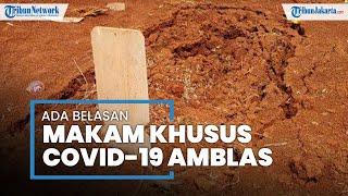 Beberapa Makam Jenazah Pasien Covid-19 Amblas di TPU Pasir Putih, Sawangan, Kota Depok