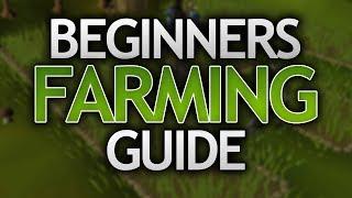 Beginners Farming Guide for OSRS