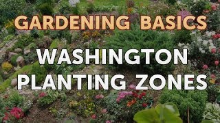 Washington Planting Zones