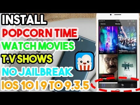 Get/Install Popcorn Time on iOS 10 / 9 - 9 3 5 (NO JAILBREAK