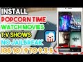 New Install PopCorn Time & Watch Movies/T.V Shows No Jailbreak iOS 10/9 To 9.3.5 On iPhone/iPod/iPad