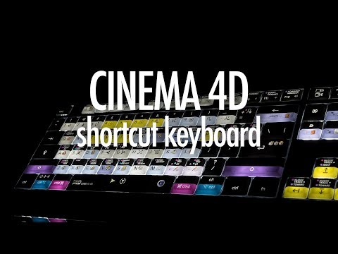 Cinema 4D Shortcut keyboard for Mac and PC