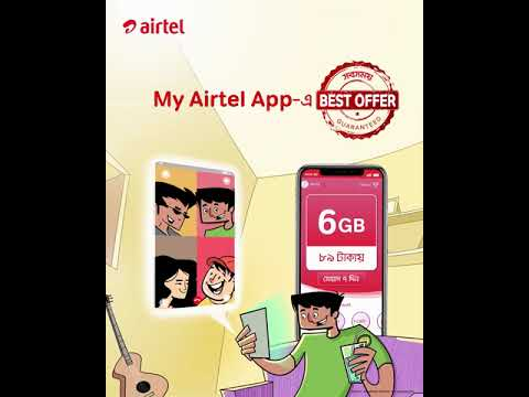 My Airtel App has the best offer 89tk 6GB 7 Days
