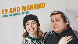 Married At 19 | Our Wedding Story