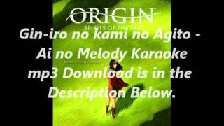 Gin-iro no kami no Agito - Ai no Melody Karaoke mp3 Download
