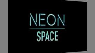 videó Neon Space