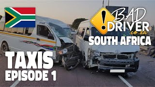 Bad Drivers - South Africa - Cape Town - Taxis Episode 1 - Read Description