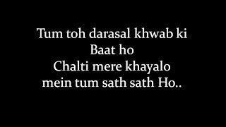 (LYRiCS)Tum toh Darasal Lyrical Video | Raabta | Atif Aslam High Quality Mp3