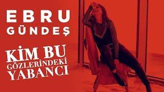 Ebru Gündeş - Kim Bu Gözlerindeki Yabancı (Teaser)