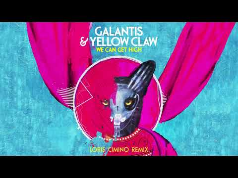 Galantis & Yellow Claw - We Can Get High (Loris Cimino Official Remix)