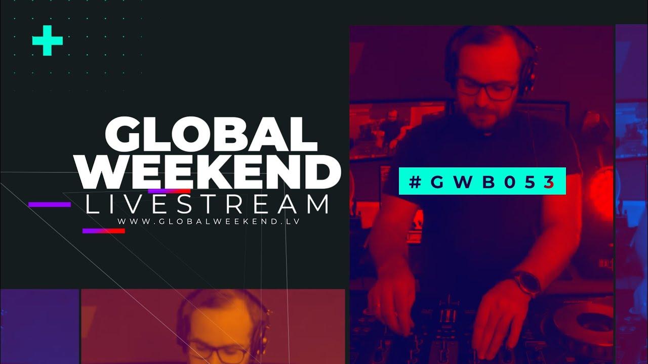 Global Weekend #053