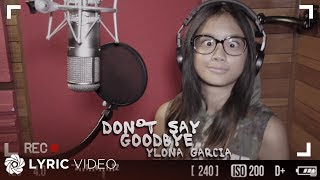 Ylona Garcia - Don't Say Goodbye (Official Lyric Video)
