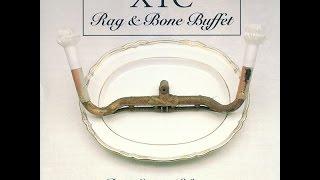 XTC - Rag and Bone Buffet (Full Album) [HD]