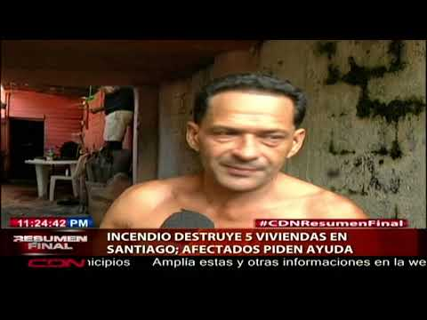 Incendio destruye cinco viviendas en Santiago; afectados piden ayuda