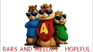 Bars and Melody - Hopeful (Chipmunks version)
