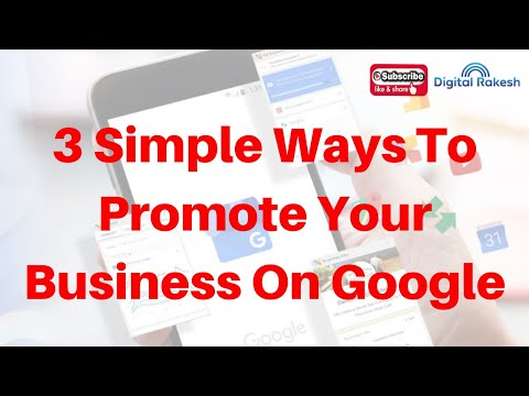 3 Simple Ways To Promote Your Business On Google