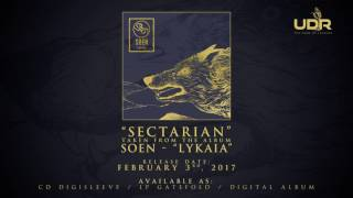 SOEN -  Sectarian (Official New Track)