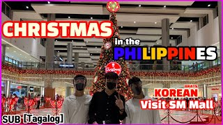 Korean Christmas in the Philippines (visit Sm mall)