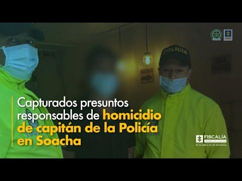 Fiscal Barbosa: Capturados presuntos responsables de homicidio de capitán de Policía en Soacha