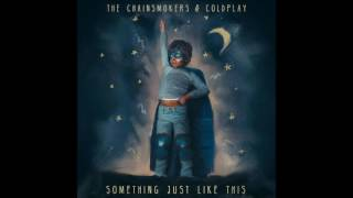 The Chainsmokers & Coldplay - Something Just Like This (Atomic303's Progressive House Rmx)
