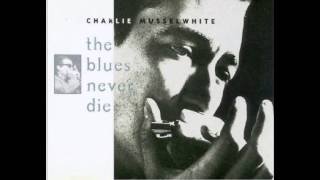 Charlie Musselwhite -Tennessee Woman