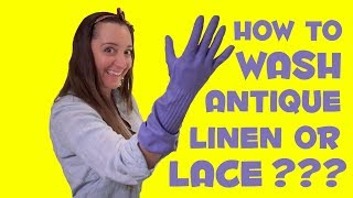 How To Wash Antique Linens