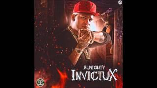 Almighty - Invictux (Tiraera #2) Rip El Sica [Official Audio]