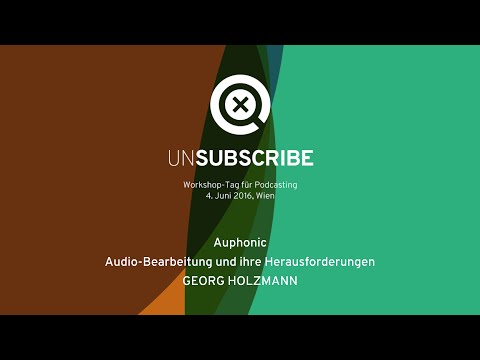 UNSUBSCRIBE: Auphonic Edit (Georg Holzmann)