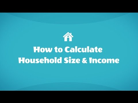 How to Calculate Your Household Size and Income