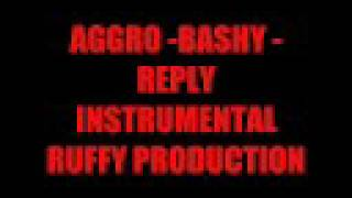 Aggro -Bashy Reply INSTRUMENTAL Produced BY Ruffy