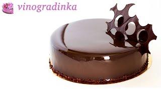 Суперблестящая шоколадная глазурь для торта | Vinogradinka