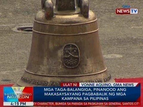 BP: Mga taga-Balangiga, pinanood ang makasaysayang pagbabalik ng mga kampana sa Pilipinas