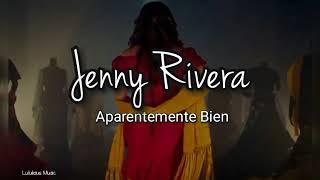 Jenny Rivera   Aparentemente Bien Versión Banda (LETRA) Estreno 2019