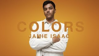 Jamie Isaac   Doing Better | A COLORS SHOW