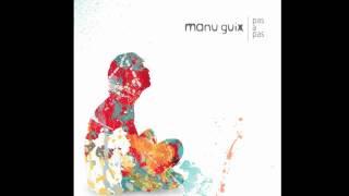 Manu Guix - Dóna-li A La Vida