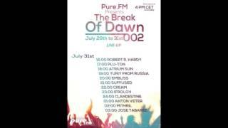 [Atmospheric Breaks & Progressive Breaks Mix] The Break Of Dawn 002 on Pure.FM [set 14]