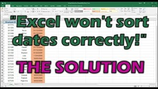 Excel Won't Sort Dates Correctly   The Solution!