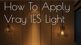 Download How To Apply Vray IES Light in 3ds max |2016